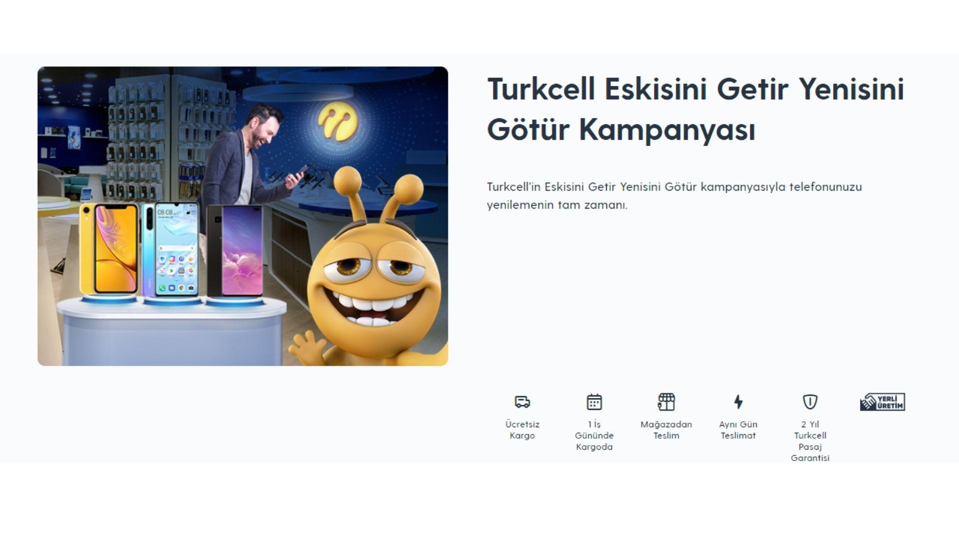 Turkcell eskiyi getir yeniyi götür kampanyası
