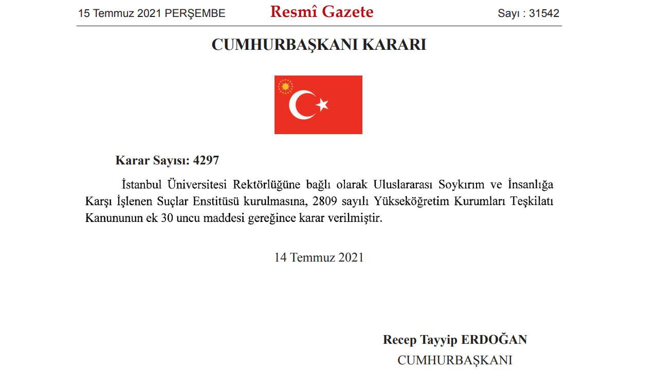 İstanbul Üniversitesi'nde 'Soykırım ve İnsanlık Suçları' Enstitüsü Kuruldu