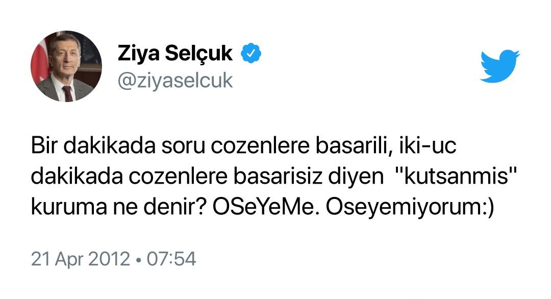 Milli Eğitim Bakanı Ziya Selçuk'un 'ÖSYM' Tweeti, Paylaşıldıktan 9 Yıl Sonra Yine Viral Oldu